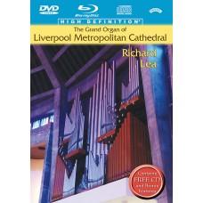 Richard Lea - The Grand Organ of Liverpool Metropolitan Cathedral (Blu-ray+DVD+CD) (2013)