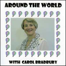 Carol Bradbury - Around the World With... (2011)
