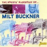 Milt Buckner - The Rockin' Hammond Of Milt Buckner (2009)