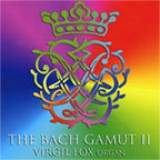 Virgil Fox - The Bach Gamut (Volume 2) (Part Kaleidoplex DVD+CD) (2006)