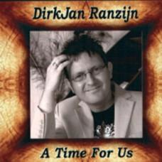 DirkJan Ranzijn - A Time For Us (2007)
