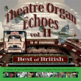 Theatre Organ Echoes 2 - Best of British (2007)