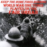 Fairground Organ - Keep The Home Fires Burning (2014)