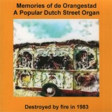 Fairground Organ (Mortier) - Memories of de Orangestad (2011)