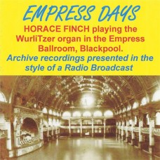 Horace Finch - Empress Days (2012)
