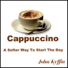 John Kyffin - Cappuccino (2013)