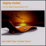John Kyffin - Slightly Chilled 1 (2006)