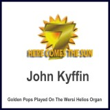 John Kyffin - Here Comes The Sun vol.7 (2013)