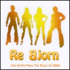 John Kyffin - Re Bjorn (Plays the Music of ABBA) (2012)