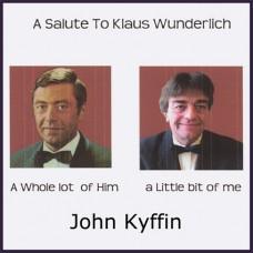 John Kyffin - A Salute To Klaus Wunderlich (2012)