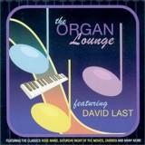 David Last - The Organ Lounge - Volume 1 (2008)