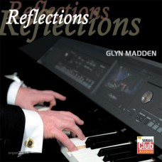 Glyn Madden - Reflections (40th Anniversary) (2013)