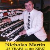Nicholas Martin - 25 Years At The Kirk (2010)