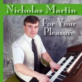 Nicholas Martin - For Your Pleasure (2008)
