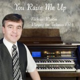 Nicholas Martin - You Raise Me Up (2008)