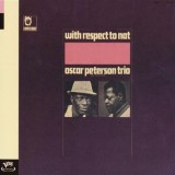 Oscar Peterson - With Respect To Nat
