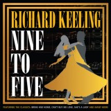 Richard Keeling - Nine To Five (2012)