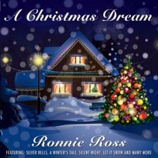 Ronnie Ross - A Christmas Dream (2012)