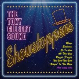 Tony Gilbert - Showstoppers (2012)