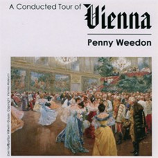 Penny Weedon - A Conducted Tour of Vienna (2005)