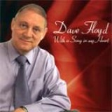 Dave Floyd - With A Song In My Heart (2002)