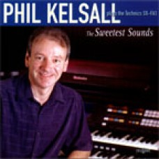 Phil Kelsall - The Sweetest Sounds (2003)