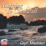 Glyn Madden - Morning In Cornwall (2003)
