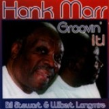 Hank Marr - Groovin' It! (1996)