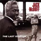 Jack McDuff - The Last Goodun' (2002)