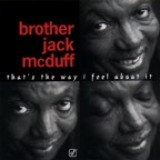 Jack McDuff - That's The Way I Feel About It (1997)