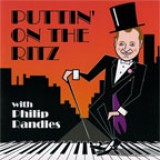 Philip Randles - Puttin' on the Ritz (2006)