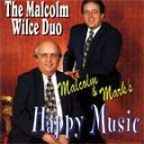 Malcolm Wilce Duo - Malcolm and Mark's Happy Music (2002)