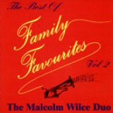 Malcolm Wilce Duo - Best of Family Favourites 2