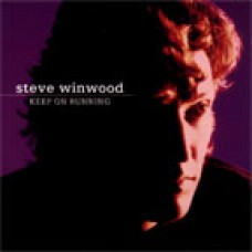 Steve Winwood - Keep On Running (1991)