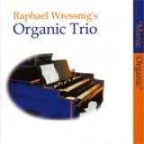 Raphael Wressnig - Manic Organic (2002)
