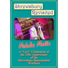 Nicholas Martin - Shrewsbury Revisited (DVD)(2014)