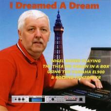 Nigel Dawes - I Dreamed A Dream (2016)