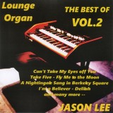 Jason Lee - The Best of Lounge Organ 2 (2016)