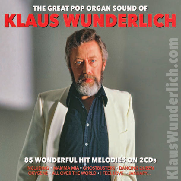 The Great Pop Organ Sound Of Klaus Wunderlich 2CD at ORGAN.co.uk