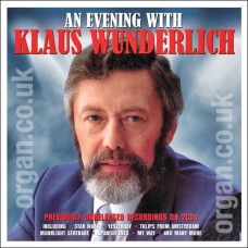 An Evening With Klaus Wunderlich (2CD) IN STOCK!