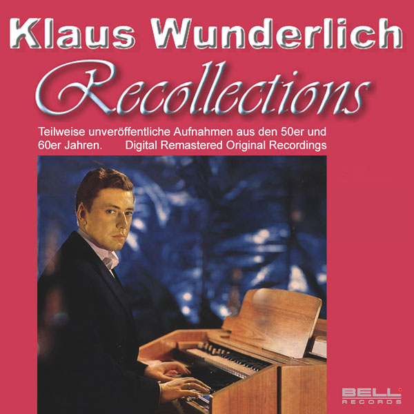 Klaus Wunderlich - Recollections CD at ORGAN.co.uk