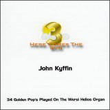 John Kyffin - Here Comes The Sun 3 (2011)