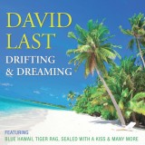 David Last - Drifting and Dreaming (2014)
