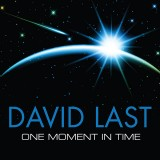 David Last - One Moment In Time (2015)