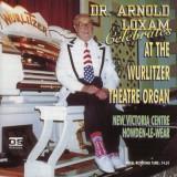 Arnold Loxam - Dr. Arnold Loxam Celebrates (1996)
