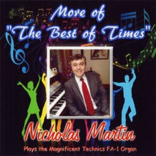 Nicholas Martin - More Of The Best Of Times (2015)