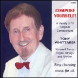 Tony Whittaker - Compose Yourself! (2014)