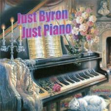 Byron Jones - Just Byron, Just Piano (2012)