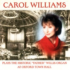 Carol Williams - At Oxford Town Hall (2003)