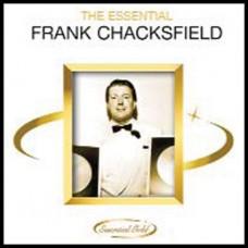 Frank Chacksfield - The Essential Frank Chacksfield (2006)